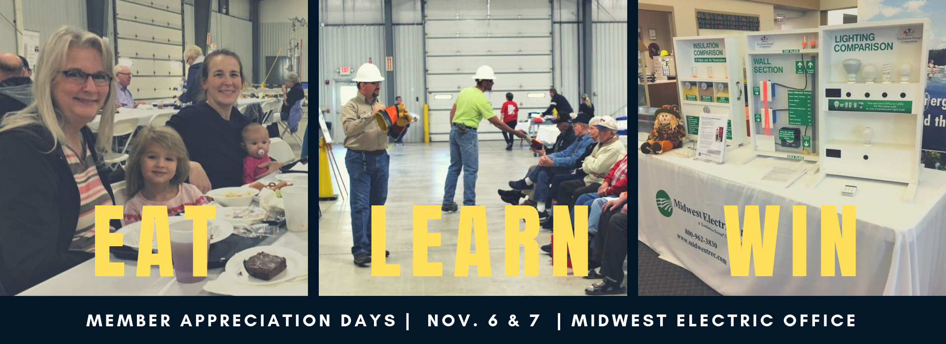 Eat, learn, and win $50 cash prizes at Midwest Electric's Member Appreciation Days on November 6 and 7th at our office!