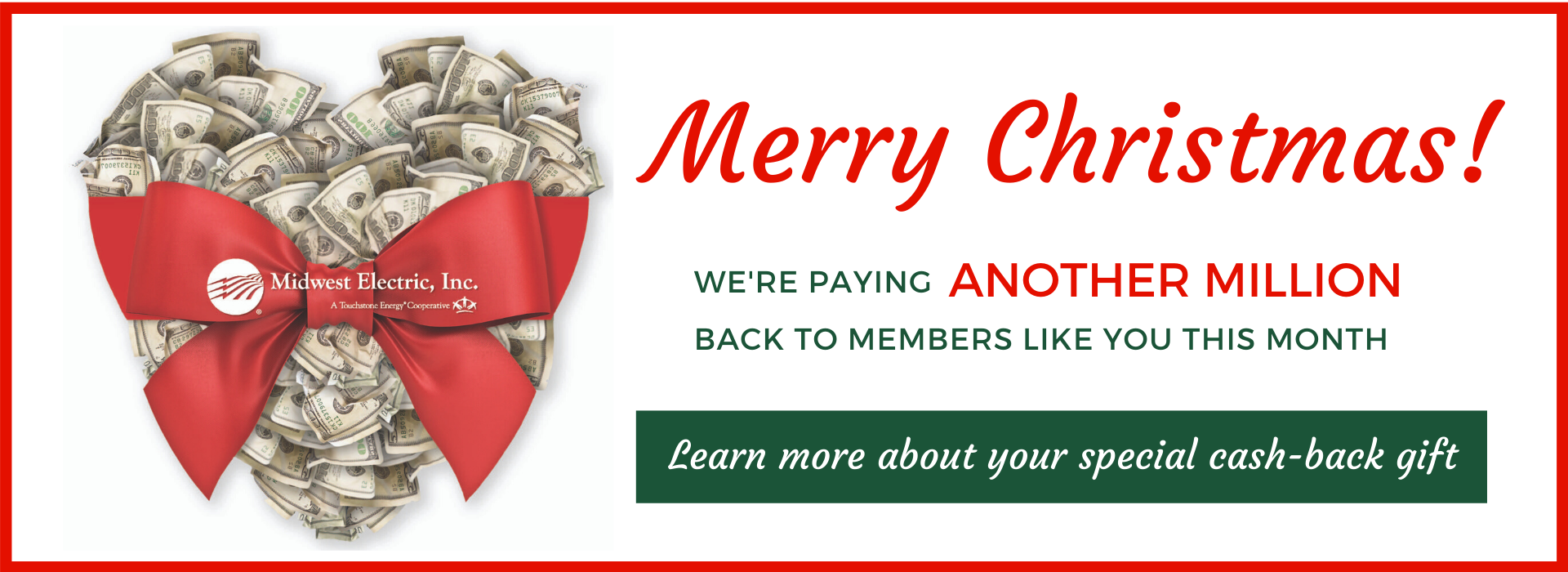 Midwest Electric is paying out another million in patronage cash back to members for Christmas