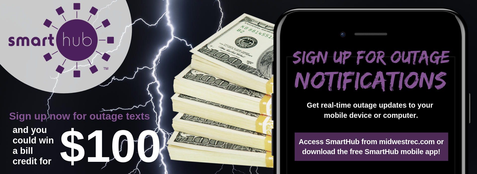 Sign up for outage texting through SmartHub and win $100